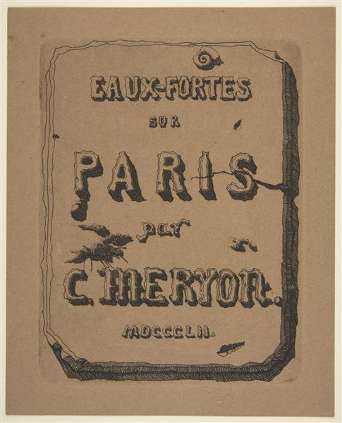 Etchings of Paris; Title page to the suite, 1852 - Charles Meryon