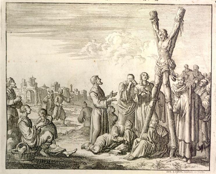 Crucifixion of Apostle Andrew, Patras in Achaia, AD 70, 1685 - Jan Luyken