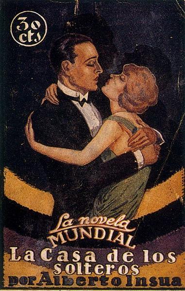"""Cover of """"La Casa de los solteros"""" by Alberto Insua, 1927 - Arturo Souto"""