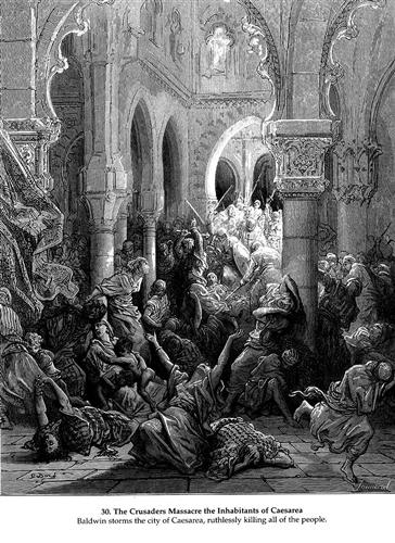 The Crusaders massacre the inhabitants of Caesarea - Gustave Dore