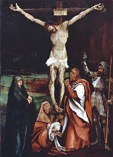 Calvary, 1500 - 1508 - Matthias Grünewald