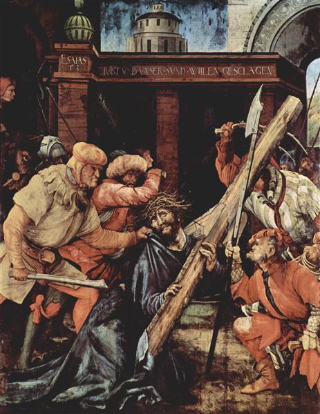 Christ Carrying the Cross, 1523 - 1524 - Matthias Grünewald