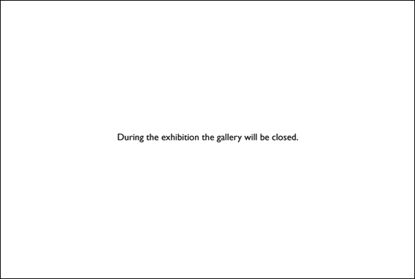 Closed Gallery, 1969 - Robert Barry