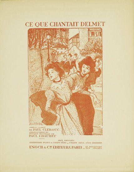 Ce Que Chantait Delmet - Theophile Steinlen